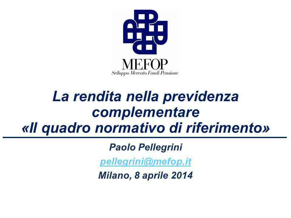 Rendite unisex Gender neutral Applicazione dal 21 dicembre 2012 per -Fondi pensione aperti ad adesione individuale -Pip