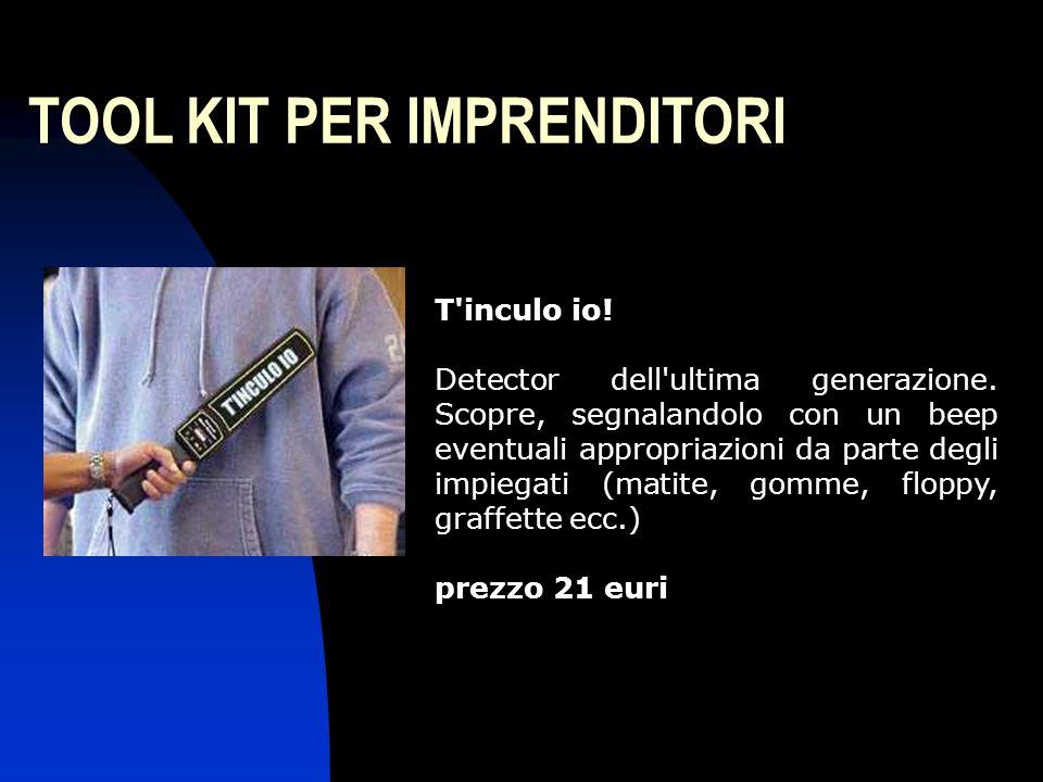 TOOL KIT PER IMPRENDITORI Armadietto Purgatorium In plastica soffocante è lo strumento ideale per la castigazione del dipendente negligente e stronzo.