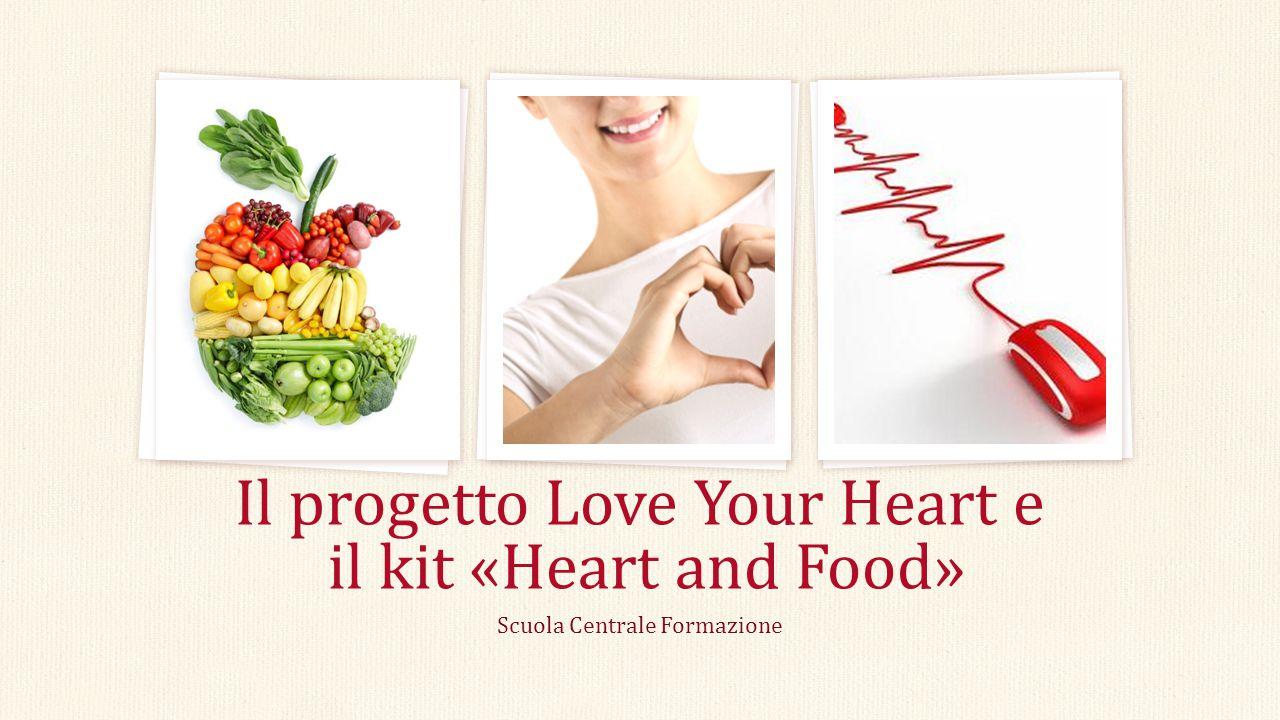 Scuola Centrale Formazione Il progetto Love Your Heart e il kit «Heart and Food»