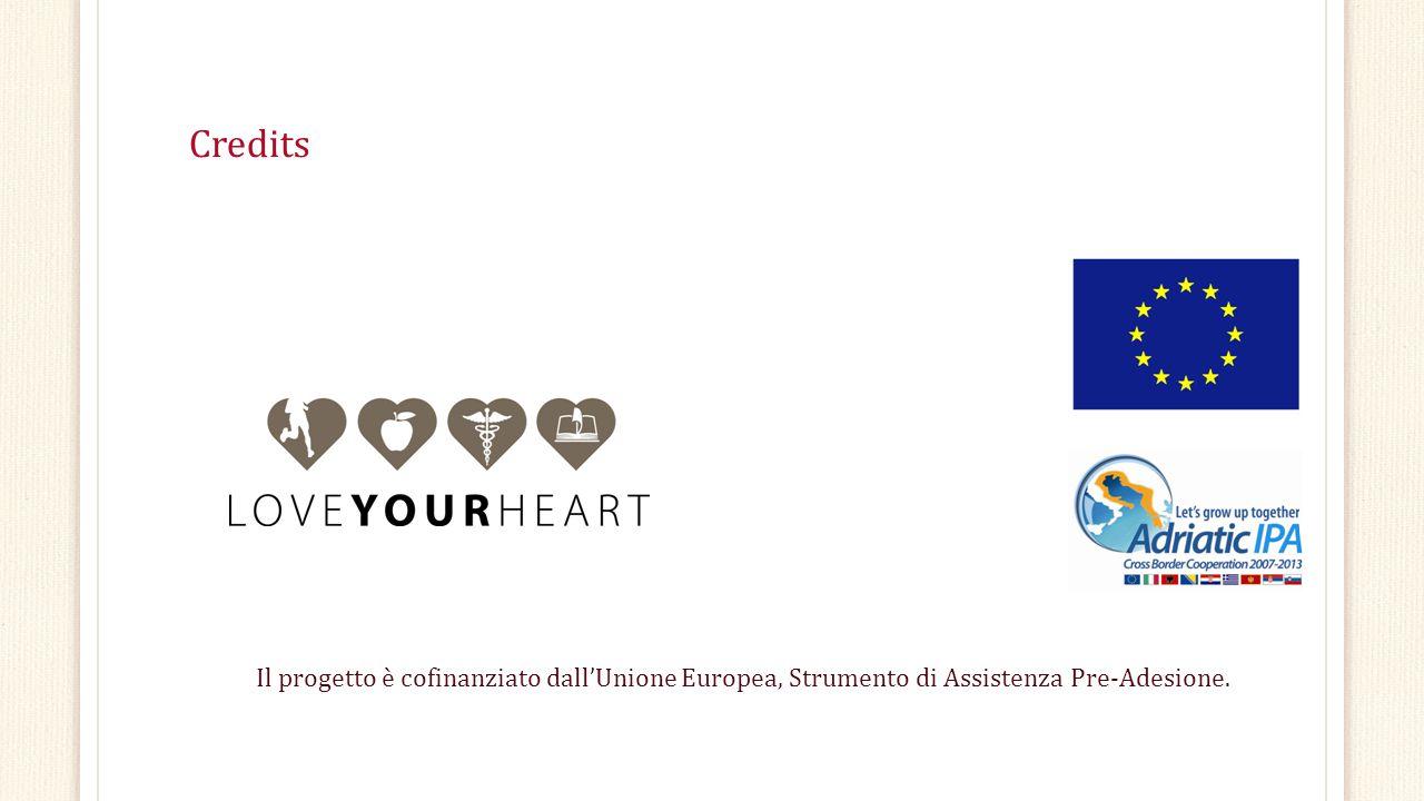 Credits Il progetto è cofinanziato dall'Unione Europea, Strumento di Assistenza Pre-Adesione.