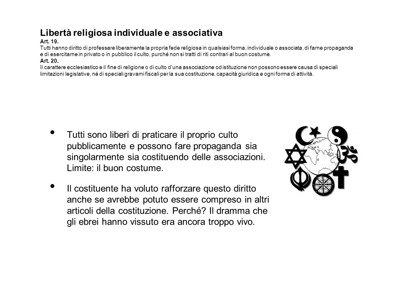 Libertà religiosa individuale e associativa Art.19.