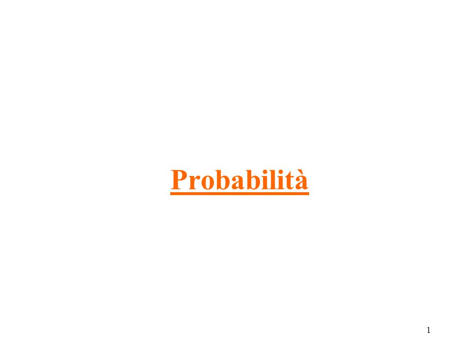 1 Probabilità