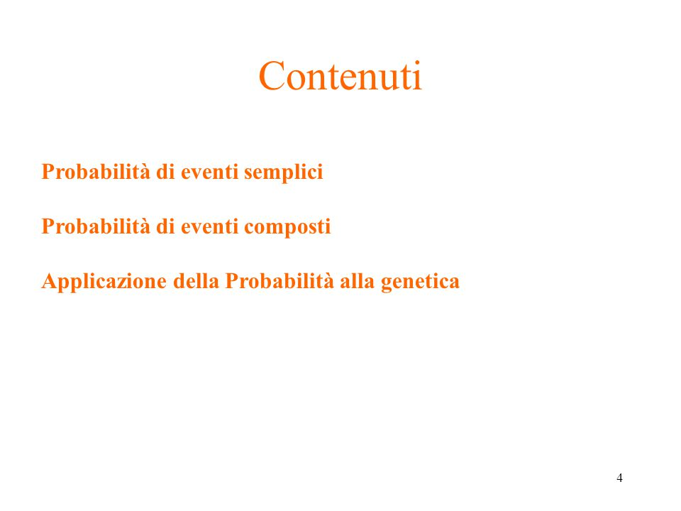 45 Probabilità eventi casuali composti Eventi casuali sono composti da due o più eventi elementari che possono verificarsi contemporaneamente.