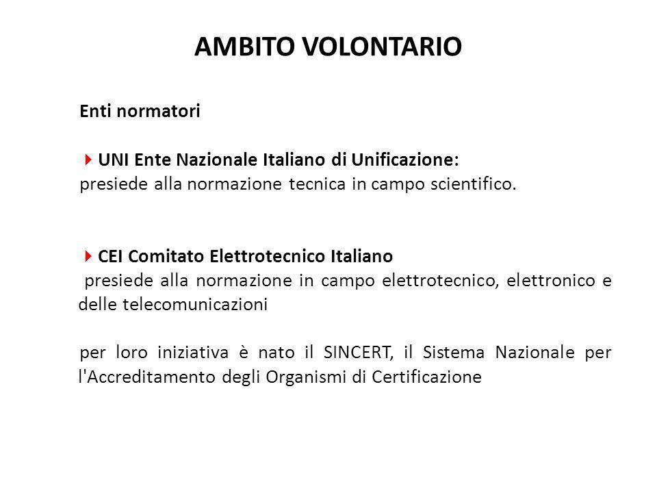 Enti normatori  UNI Ente Nazionale Italiano di Unificazione: presiede alla normazione tecnica in campo scientifico.  CEI Comitato Elettrotecnico Ita