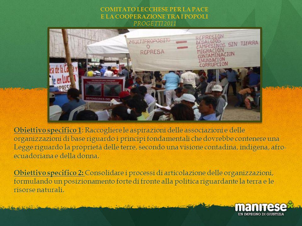 Attività 1: Vitto e alloggio per i 200 partecipanti di organizzazioni e movimenti che stanno trattando il tema della Riforma Agraria in Ecuador.