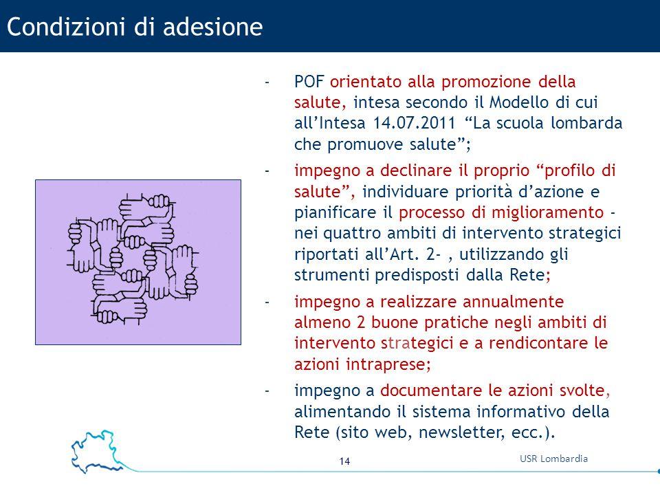 """14 USR Lombardia -POF orientato alla promozione della salute, intesa secondo il Modello di cui all'Intesa 14.07.2011 """"La scuola lombarda che promuove"""