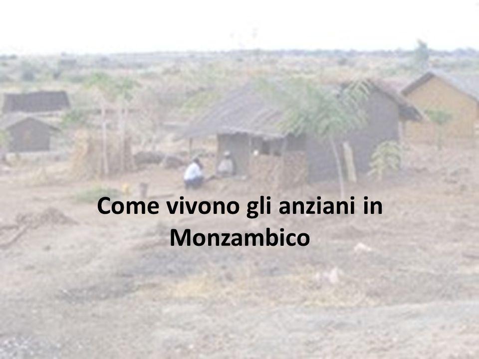 Come vivono gli anziani in Monzambico