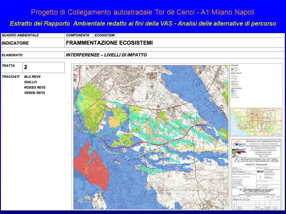 Progetto di Collegamento autostradale Tor dè Cenci - A1 Milano Napoli Estratto del Rapporto Ambientale redatto ai fini della VAS - Analisi delle alter