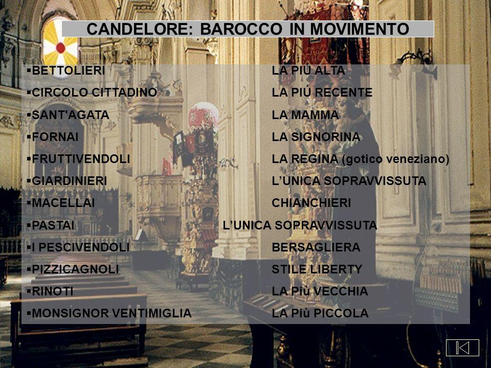  BETTOLIERILA PIÚ ALTA  CIRCOLO CITTADINO LA PIÚ RECENTE  SANT'AGATALA MAMMA  FORNAILA SIGNORINA  FRUTTIVENDOLILA REGINA (gotico veneziano)  GIA