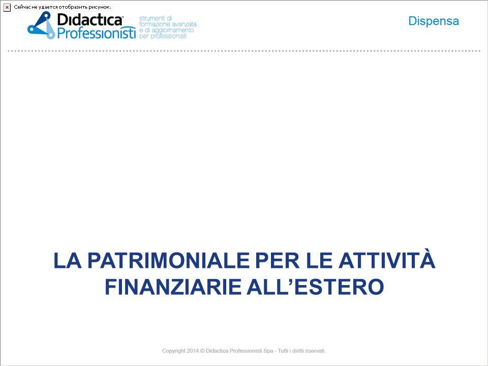 LA PATRIMONIALE PER LE ATTIVITÀ FINANZIARIE ALL'ESTERO