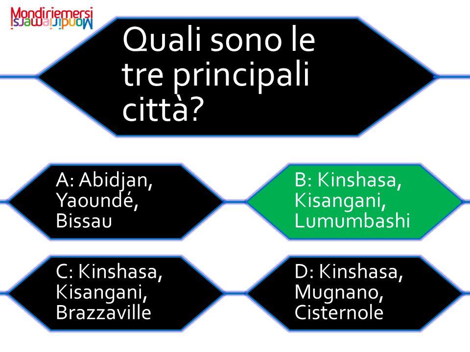 Quali sono le tre principali città.
