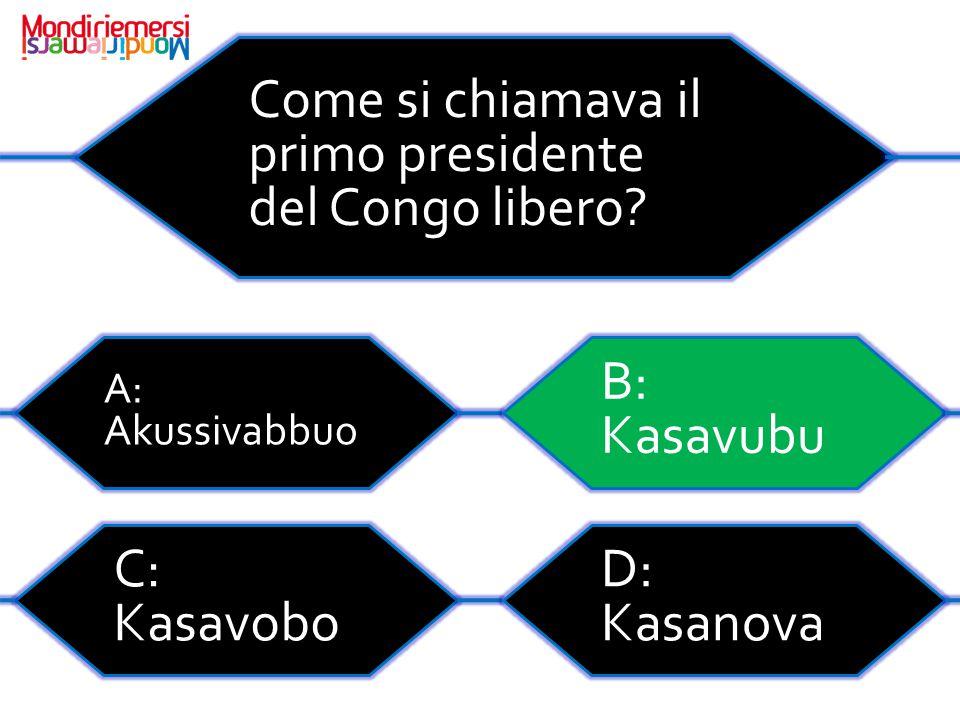 Come si chiamava il primo presidente del Congo libero.