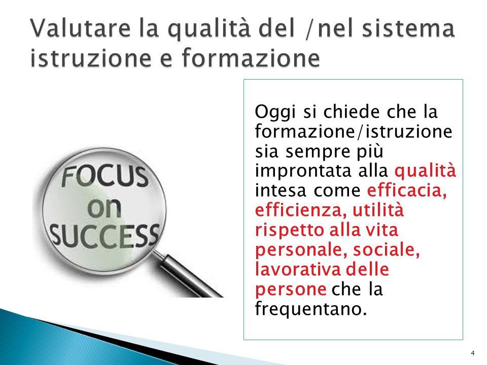 15 Secondo Giorgio Allulli (2012), esistono due principali modelli in questo campo: - i modelli ispirati alla gestione manageriale di derivazione industriale, - i modelli input-output», ispirati alle scienze economiche e sociali.