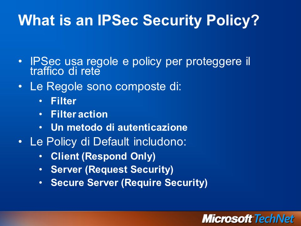What is an IPSec Security Policy.