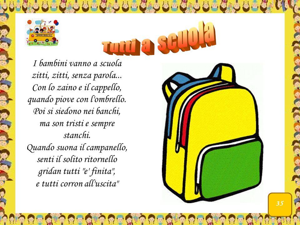 I bambini vanno a scuola zitti, zitti, senza parola...