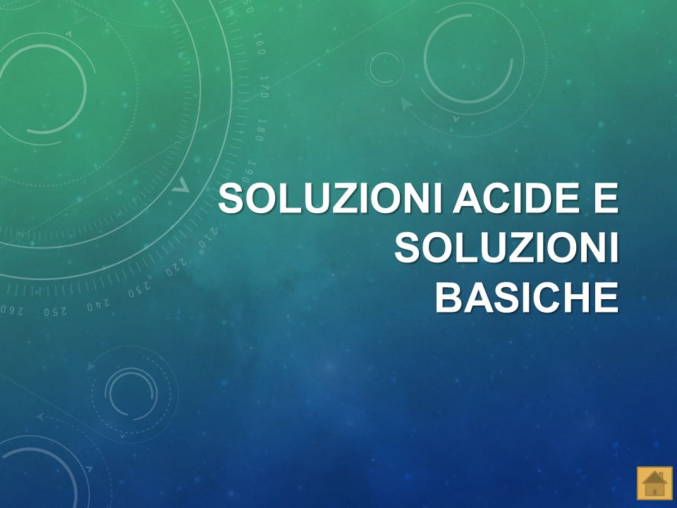 Una soluzione può essere: ACIDA BASICA NEUTRA Ci sono alcune sostanze dette INDICATORI che assumono colori diversi n base al ph dell'ambiente in cui si trovano