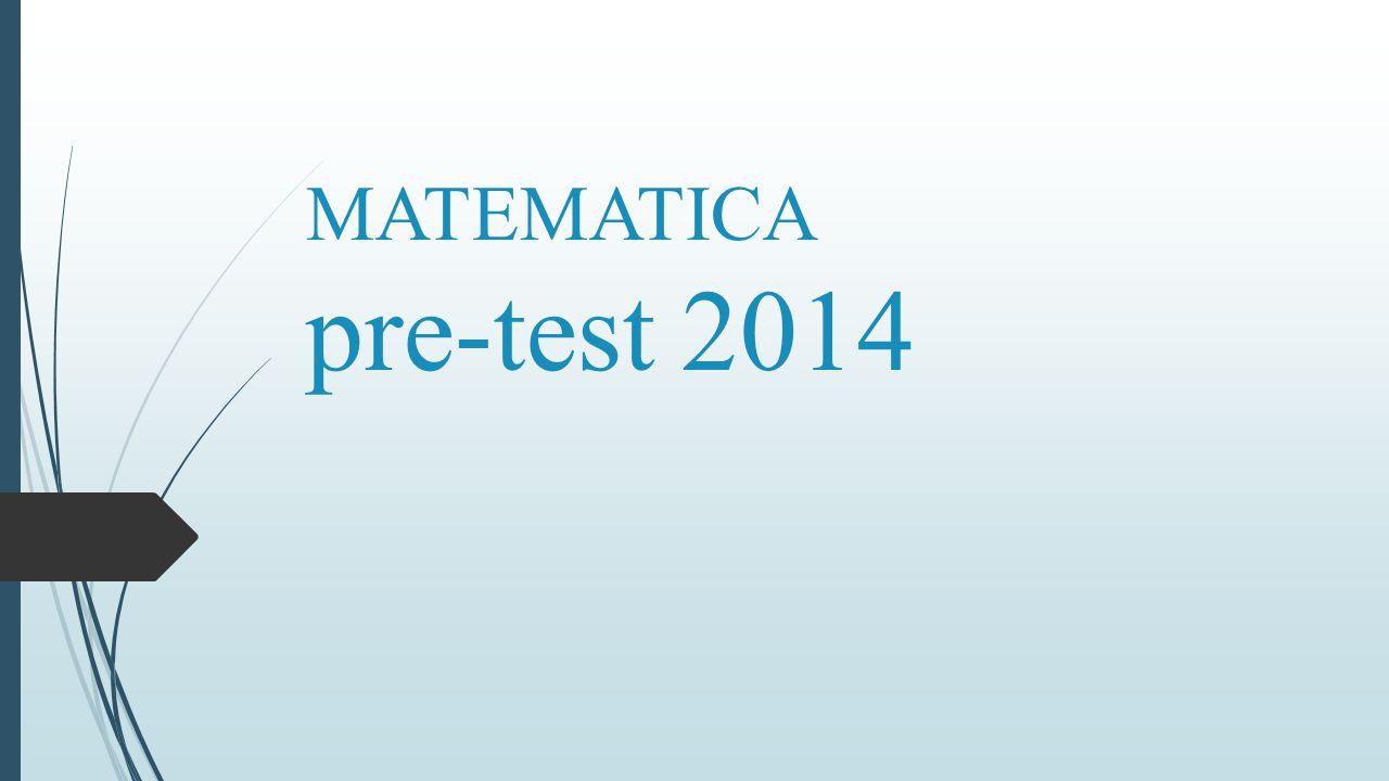 MATEMATICA pre-test 2014