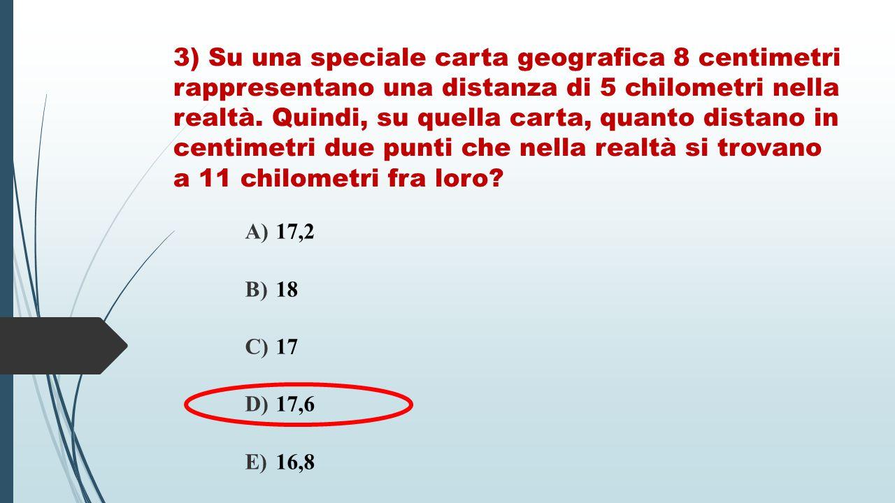 3) Su una speciale carta geografica 8 centimetri rappresentano una distanza di 5 chilometri nella realtà. Quindi, su quella carta, quanto distano in c