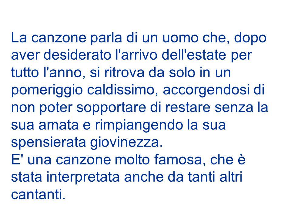 Anno: 1968 Autori: Paolo Conte, Vito Pallavicino Cantante: Adriano Celentano Nato nel 1938, è un famosissimo cantautore, ballerino, showman, attore, regista, produttore discografico italiano.