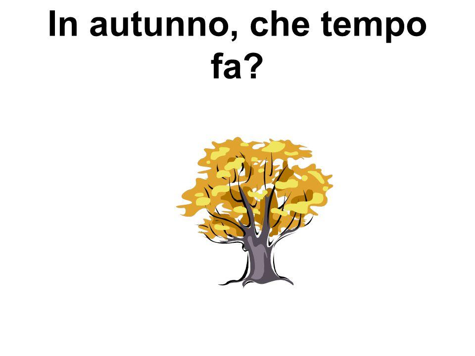 In autunno, che tempo fa?