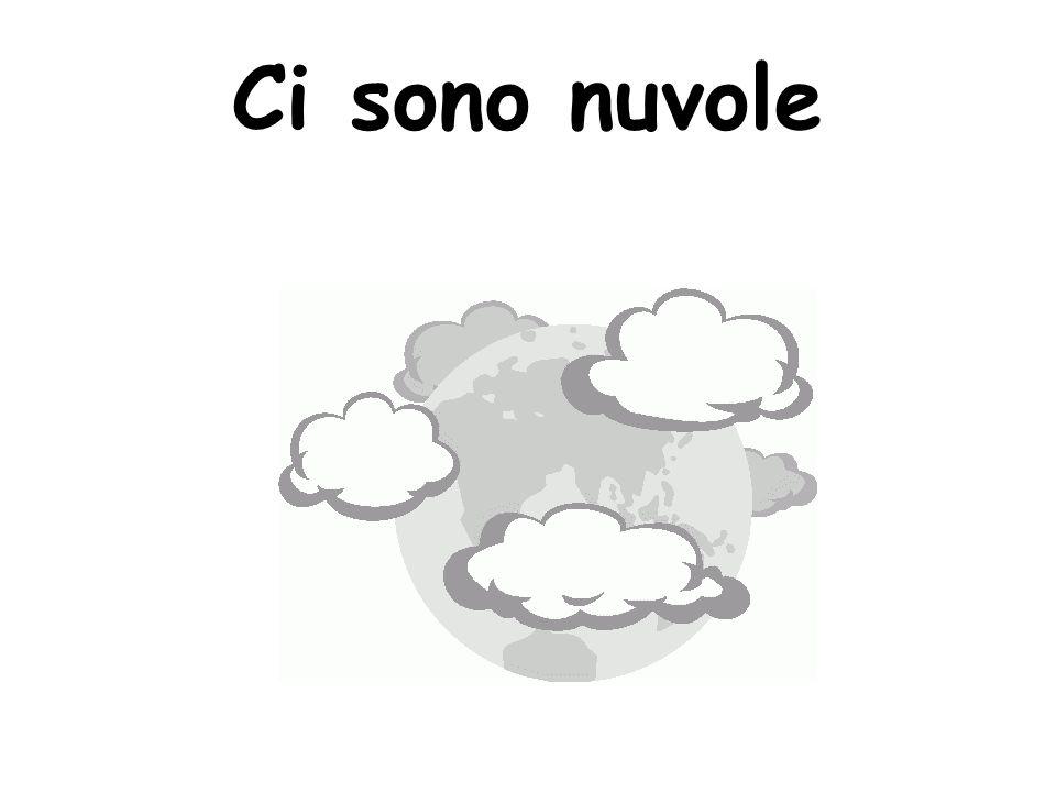 Ci sono nuvole