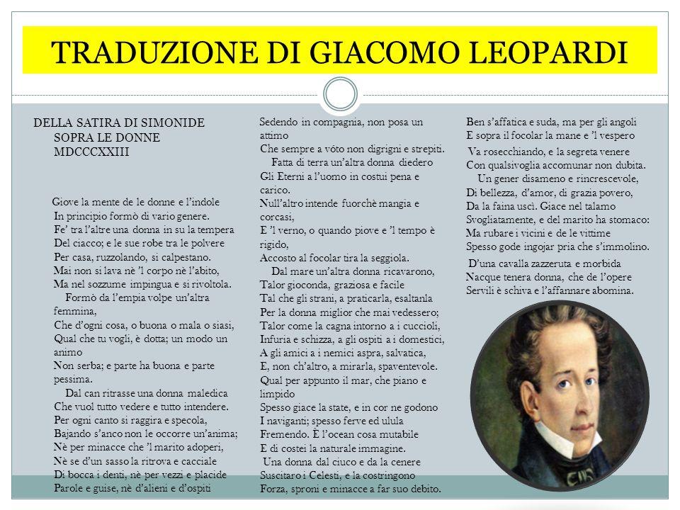 TRADUZIONE DI GIACOMO LEOPARDI Morir torrebbe innanzi ch'a la macina Por mano, abburattar, trovare i bruscoli, Sbrattar la casa.