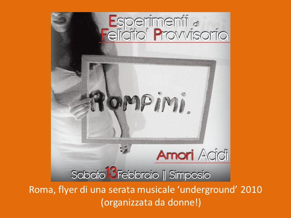 Roma, flyer di una serata musicale 'underground' 2010 (organizzata da donne!)