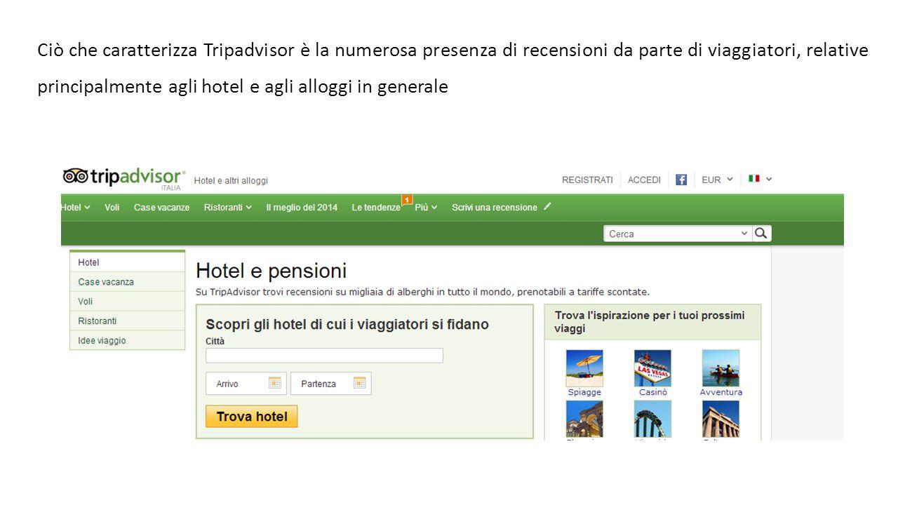 Ciò che caratterizza Tripadvisor è la numerosa presenza di recensioni da parte di viaggiatori, relative principalmente agli hotel e agli alloggi in generale