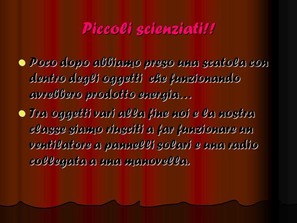 Piccoli scienziati!.