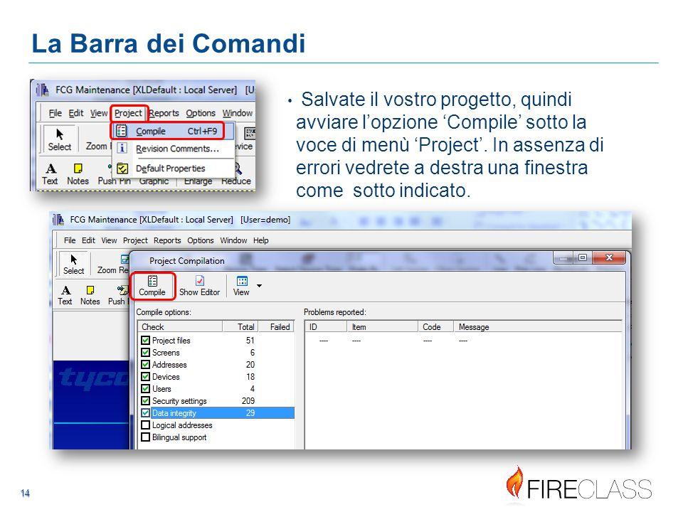 1414 14 14 Salvate il vostro progetto, quindi avviare l'opzione 'Compile' sotto la voce di menù 'Project'.