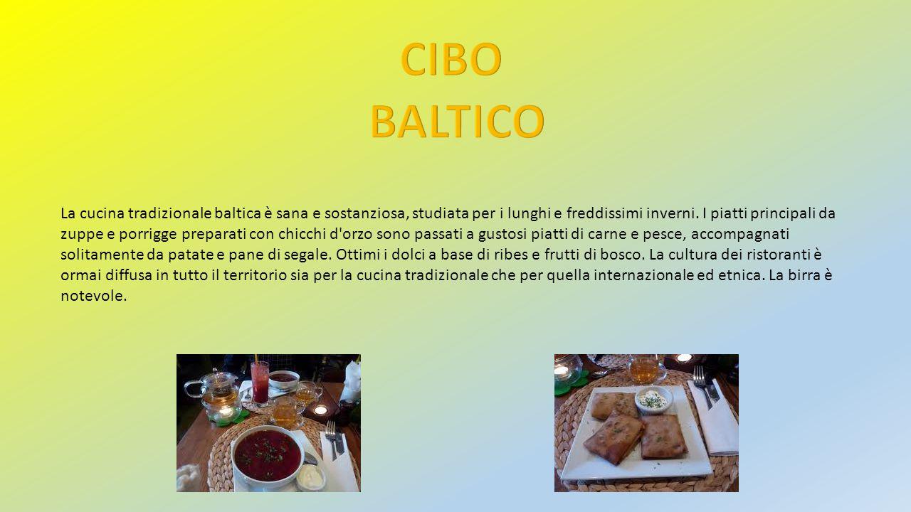 La cucina tradizionale baltica è sana e sostanziosa, studiata per i lunghi e freddissimi inverni. I piatti principali da zuppe e porrigge preparati co