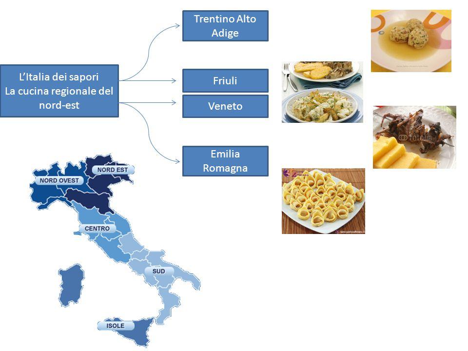 L'Italia dei sapori La cucina regionale del nord-est Trentino Alto Adige Friuli Veneto Emilia Romagna