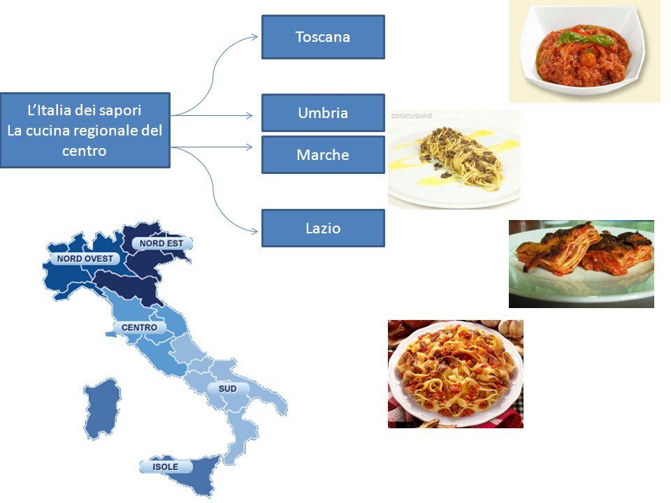 L'Italia dei sapori La cucina regionale del centro Toscana Umbria Marche Lazio