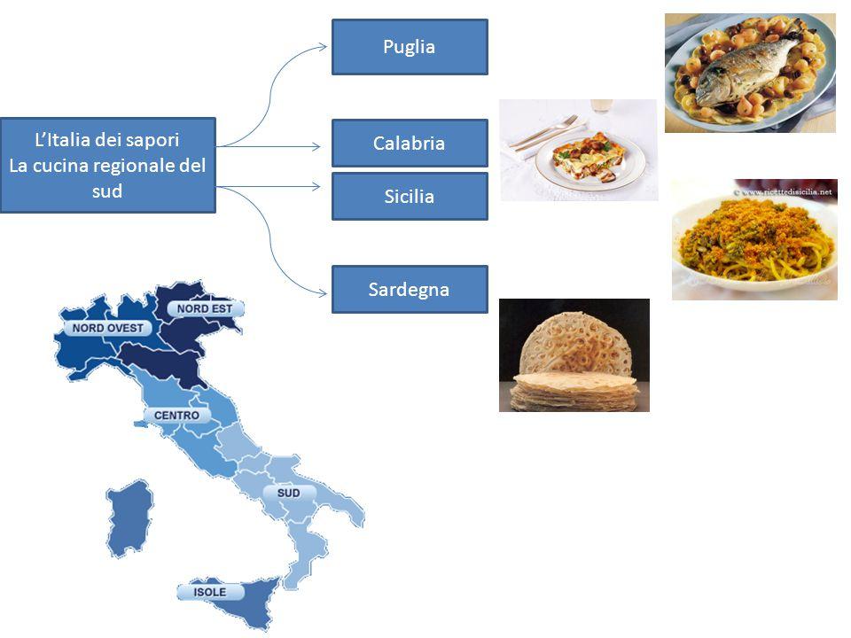 L'Italia dei sapori La cucina regionale del sud Puglia Calabria Sicilia Sardegna
