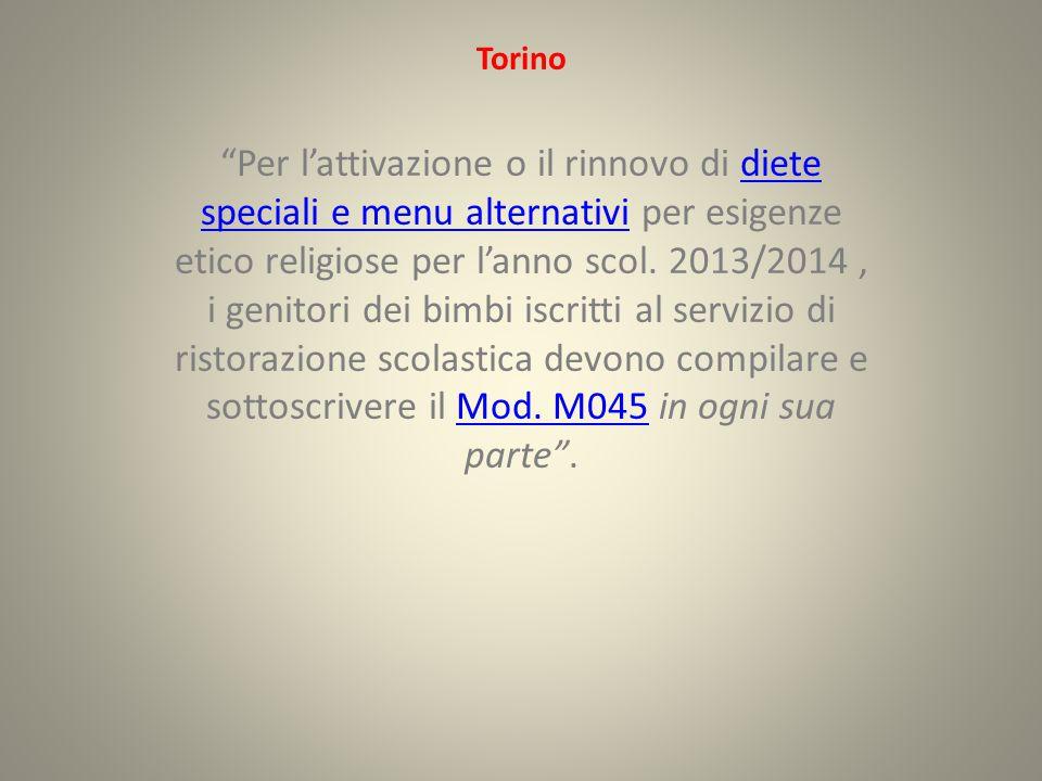 Torino Per l'attivazione o il rinnovo di diete speciali e menu alternativi per esigenze etico religiose per l'anno scol.