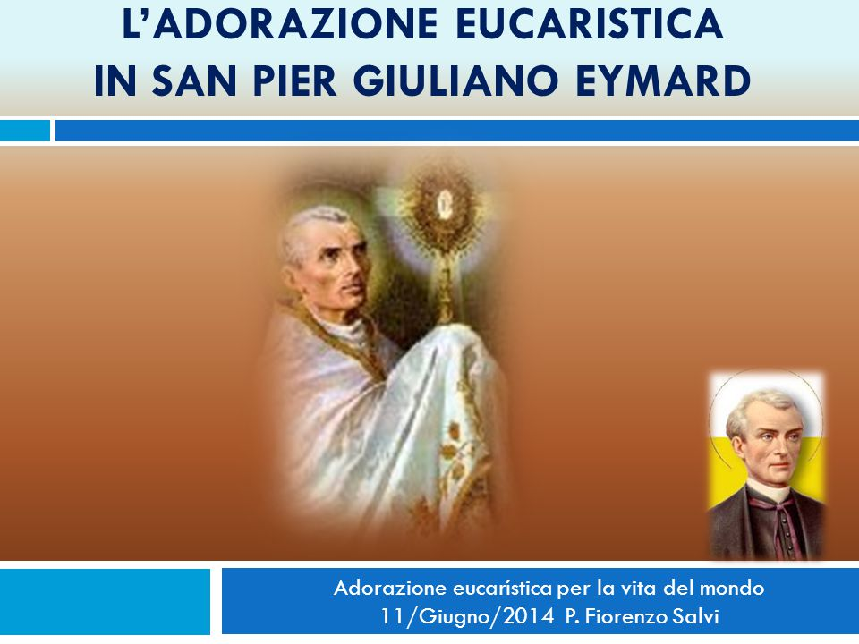 In questa riflessione, evocherò rapidamente il contesto religioso della Francia del XIX secolo e il cammino spirituale di san Pier Giuliano Eymard.