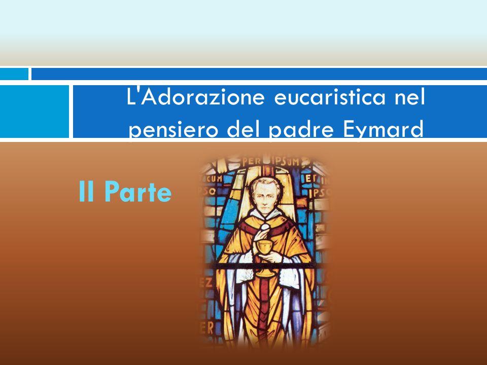 «Ho spesso riflettuto sui rimedi a questa indifferenza universale che si impadronisce di tanti cattolici, e non ne trovo che uno: l'Eucaristia, l'amore a Gesù eucaristico.