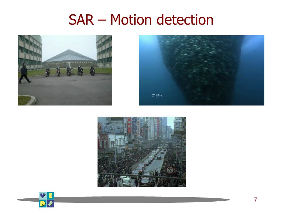 7 SAR – Motion detection