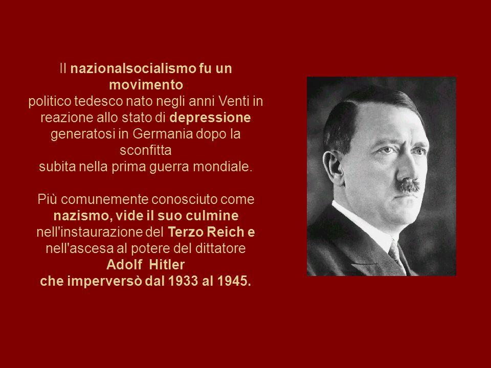 Il nazionalsocialismo fu un movimento politico tedesco nato negli anni Venti in reazione allo stato di depressione generatosi in Germania dopo la sconfitta subita nella prima guerra mondiale.