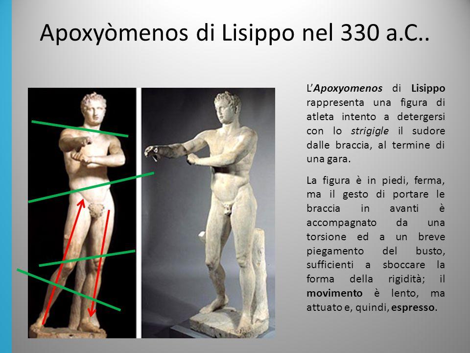 L'Apoxyomenos di Lisippo rappresenta una figura di atleta intento a detergersi con lo strigigle il sudore dalle braccia, al termine di una gara.