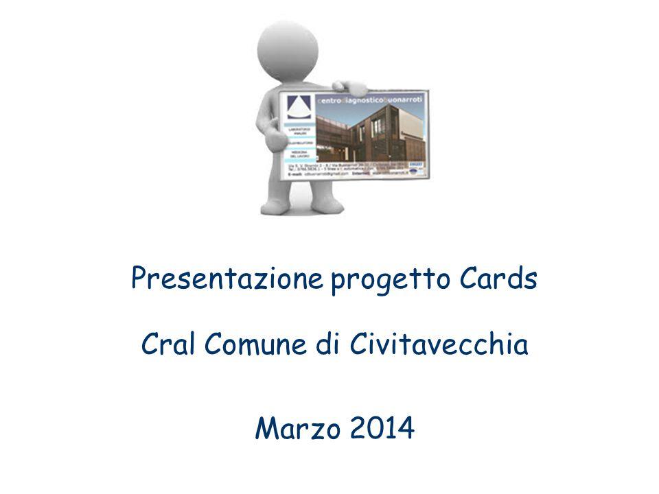 Presentazione progetto Cards Cral Comune di Civitavecchia Marzo 2014