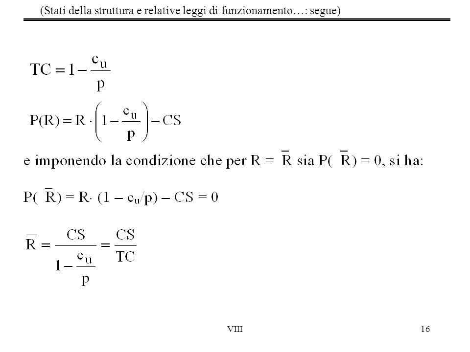VIII16 (Stati della struttura e relative leggi di funzionamento…: segue)