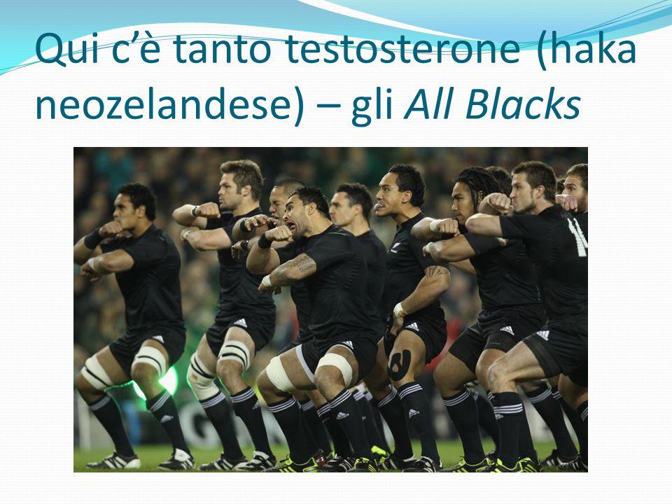 Qui c'è tanto testosterone (haka neozelandese) – gli All Blacks