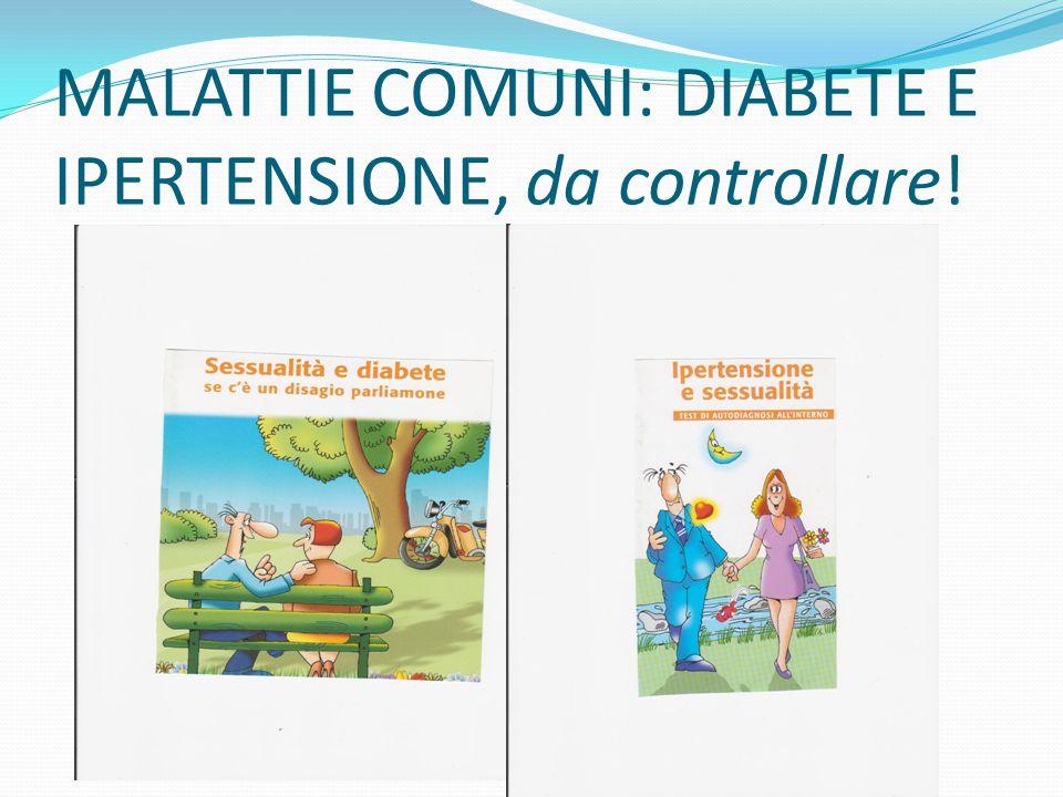 MALATTIE COMUNI: DIABETE E IPERTENSIONE, da controllare!