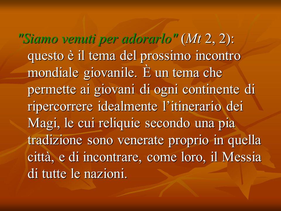 In verità, la luce di Cristo rischiarava già l'intelligenza e il cuore dei Magi.