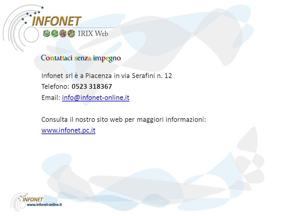 Infonet srl è a Piacenza in via Serafini n.