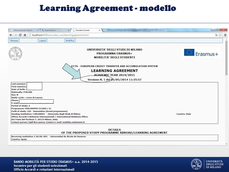 Learning Agreement - modello BANDO MOBILITÀ PER STUDIO ERASMUS+ a.a. 2014-2015 Incontro per gli studenti selezionati Ufficio Accordi e relazioni inter
