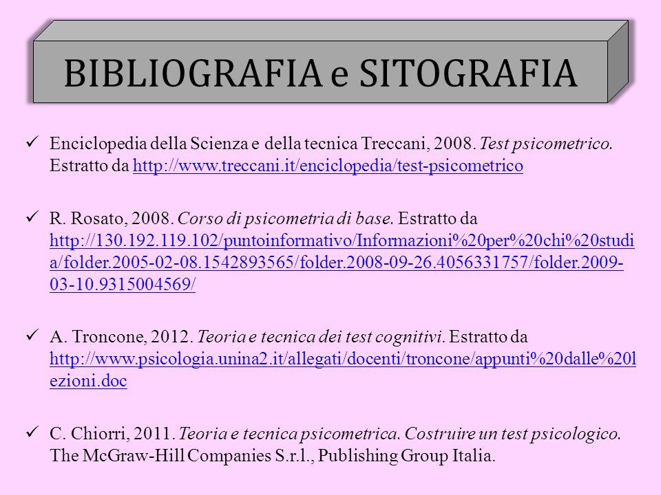 BIBLIOGRAFIA e SITOGRAFIA Enciclopedia della Scienza e della tecnica Treccani, 2008.
