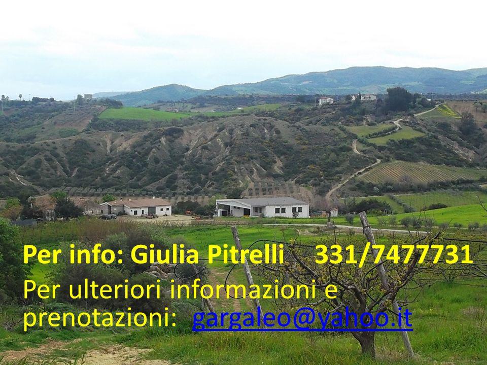 Referente: dott. Giulia Pitrelli 331/7477731 Per ulteriori informazioni e prenotazioni: gargaleo@yahoo.it gargaleo@yahoo.it Per info: Giulia Pitrelli