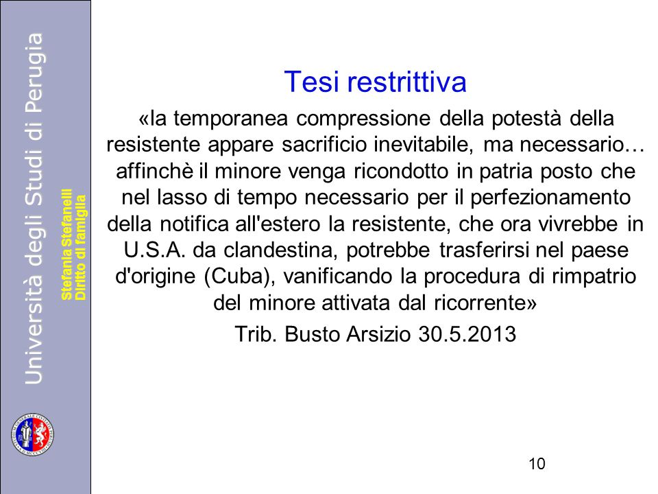 Università degli Studi di Perugia Diritto di famiglia Stefania Stefanelli Università degli Studi di Perugia Diritto di famiglia Stefania Stefanelli Te